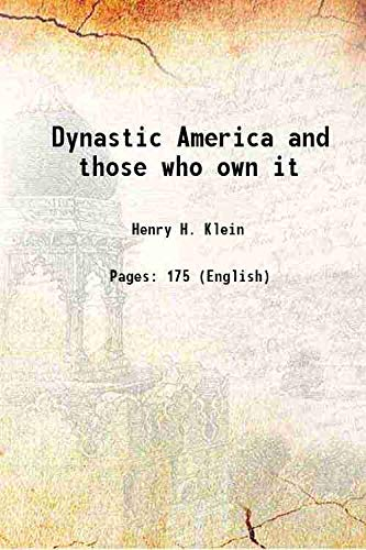 9789333391665: Dynastic America and those who own it [Hardcover]