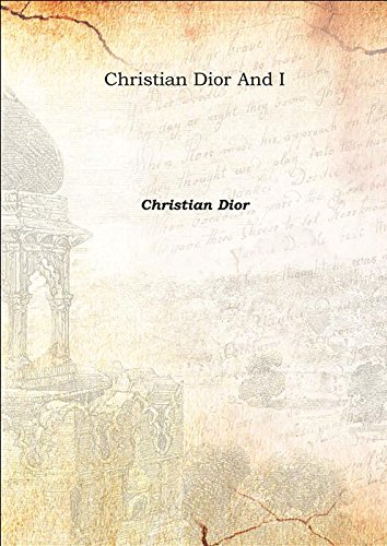 9789333392273: Christian Dior And I 1957 [Hardcover]