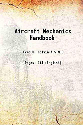 9789333392785: Aircraft mechanics handbook; 1918 [Hardcover]