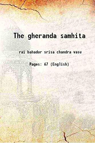 The gheranda samhita [Hardcover]: rai bahadur srisa