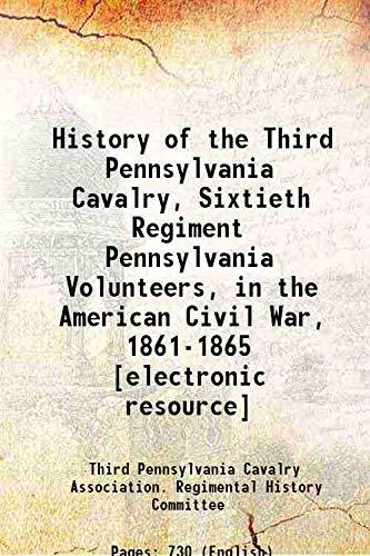 History of the Third Pennsylvania Cavalry, Sixtieth: Third Pennsylvania Cavalry