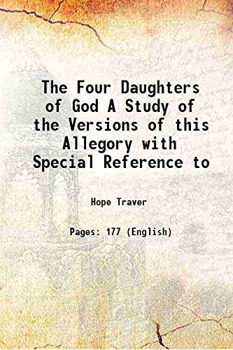 The Four Daughters of God A Study: Hope Traver