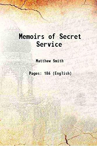 Memoirs of Secret Service 1699: Matthew Smith