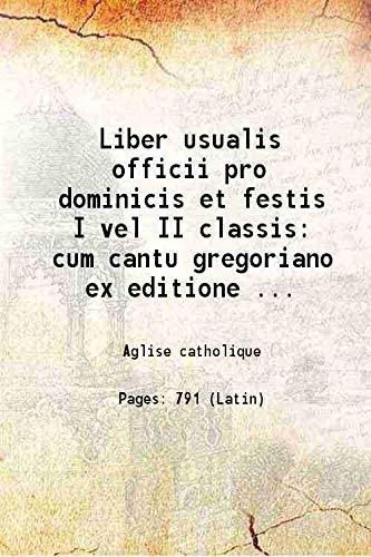 Liber usualis officii pro dominicis et festis: Aglise catholique
