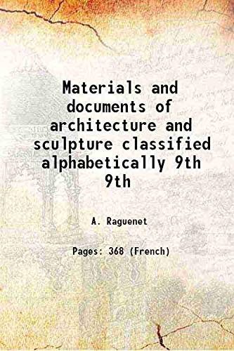Materials and documents of architecture and sculpture: A. Raguenet