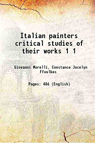 Italian painters critical studies of their works: Giovanni Morelli, Constance