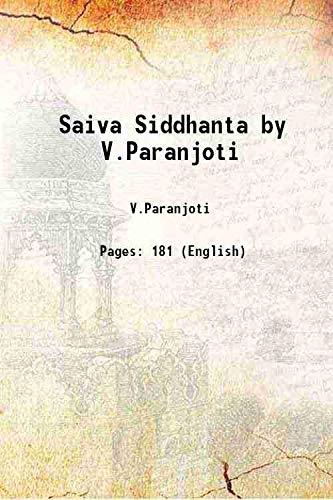 Saiva Siddhanta by V.Paranjoti 1954: V.Paranjoti
