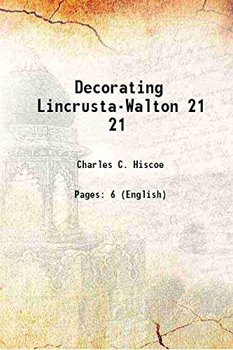 Decorating Lincrusta-Walton: Charles C. Hiscoe