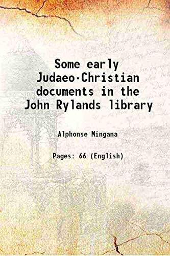 Some early Judaeo-Christian documents in the John: Alphonse Mingana