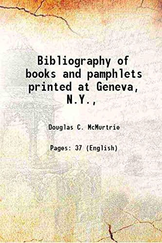 Bibliography of books and pamphlets printed at: Douglas C. McMurtrie
