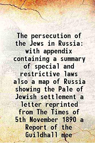 The persecution of the Jews in Russia: Lord Major