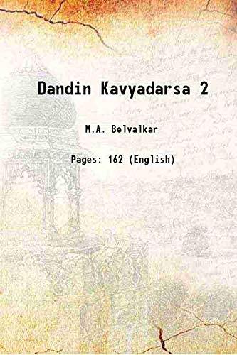 Dandin Kavyadarsa 2: M.A. Belvalkar