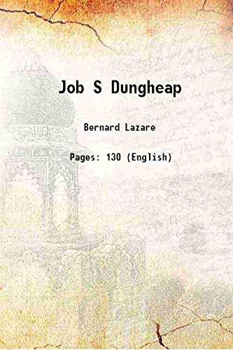 Job S Dungheap 1948: Bernard Lazare