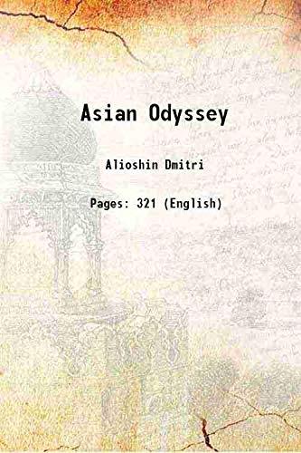 Asian Odyssey 1941: Alioshin Dmitri
