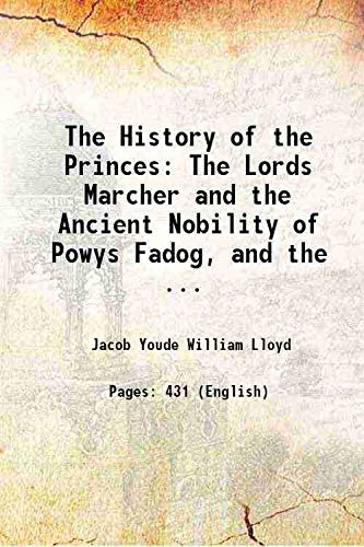 The History of the Princes The Lords: Jacob Youde William
