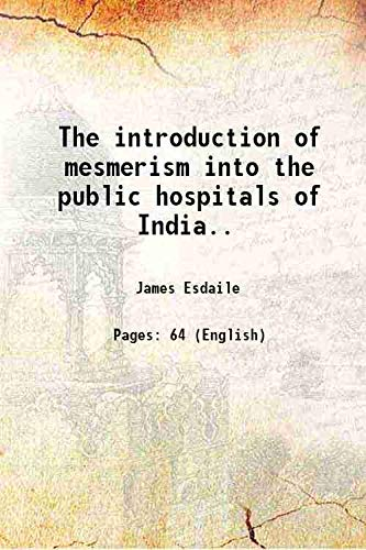 The introduction of mesmerism into the public: James Esdaile