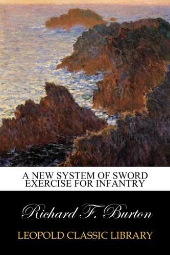 9789333470803: A new system of sword exercise for infantry