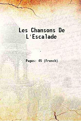 Les Chansons De L'Escalade 1903: Anonymous