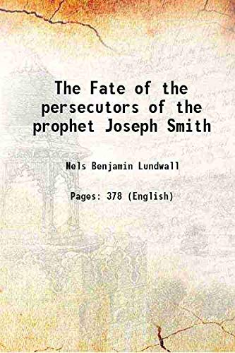 The Fate of the persecutors of the: Nels Benjamin Lundwall