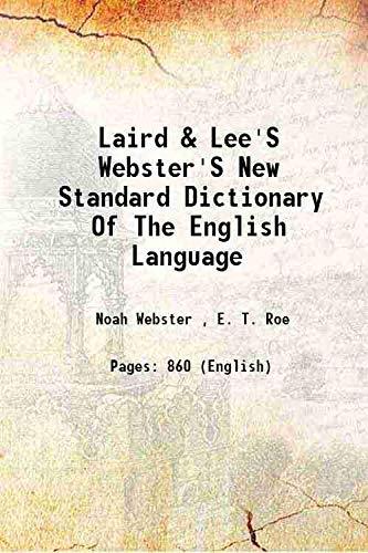 Laird & Lee's Webster's New Standard Dictionary: Noah Webster ,