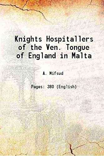 Knights Hospitallers of the Ven. Tongue of: A. Mifsud