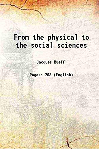 From the physical to the social sciences: Jacques Rueff