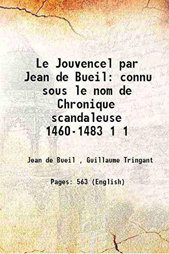 Le Jouvencel par Jean de Bueil connu: Jean de Bueil
