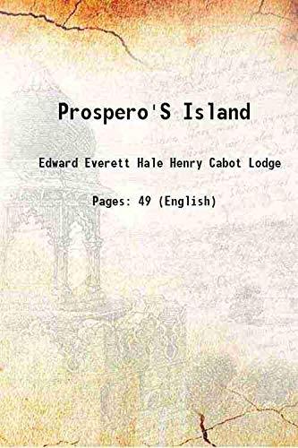 Prospero's Island 1919: Edward Everett Hale