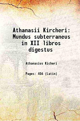 9789333486934: Athanasii Kircheri Mundus subterraneus in XII libros digestus 1668