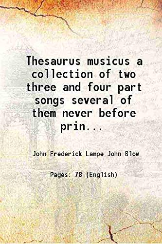 Thesaurus musicus a collection of two three: John Frederick Lampe
