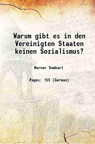 Warum gibt es in den Vereinigten Staaten: Werner Sombart
