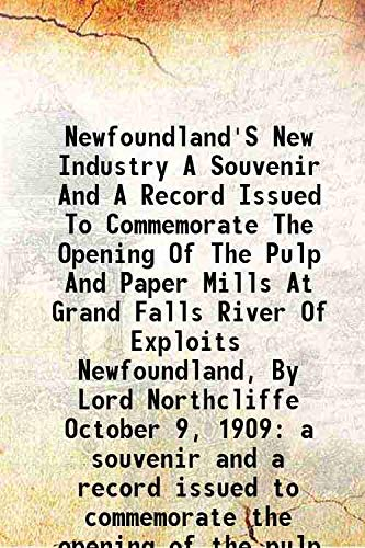 Newfoundland'S New Industry A Souvenir And A: P. T. Sir