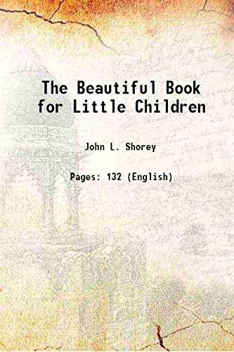 The Beautiful Book for Little Children 1875: John L. Shorey