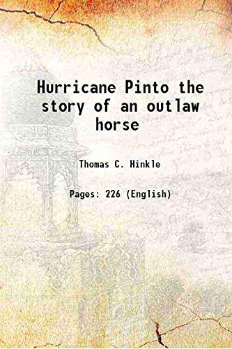 Hurricane Pinto the story of an outlaw: Hinkle, Thomas C.