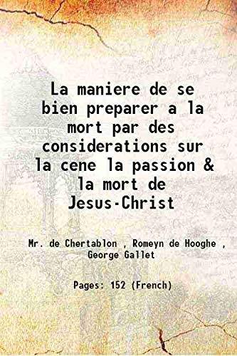 La maniere de se bien preparer a: Mr. de Chertablon