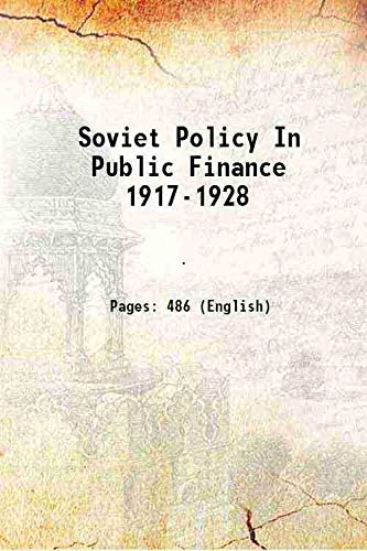 9789333605243: Soviet Policy In Public Finance 1917-1928 1931 [Hardcover]