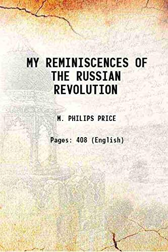 9789333605663: MY REMINISCENCES OF THE RUSSIAN REVOLUTION 1921 [Hardcover]
