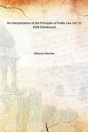 9789333606288: An Interpretation of the Principles of Public Law Vol: 31 1918 [Hardcover]