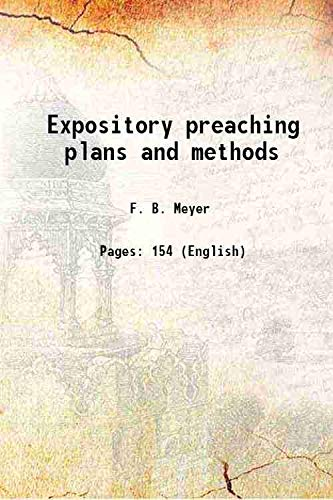 9789333607148: Expository preaching plans and methods [Hardcover]
