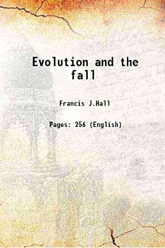9789333608527: Evolution and the fall 1910 [Hardcover]