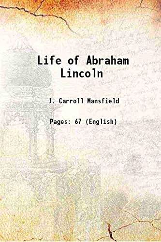 9789333608657: Life of Abraham Lincoln 1922 [Hardcover]