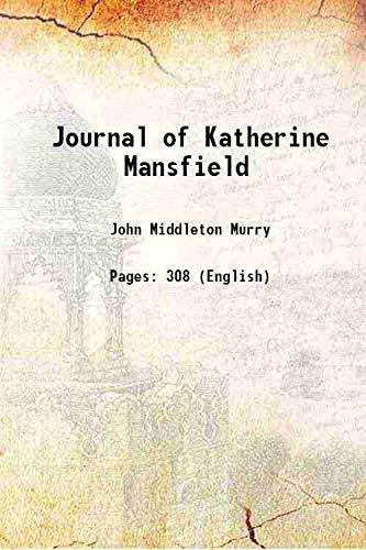 Journal of Katherine Mansfield 1927 [Hardcover]: John Middleton Murry