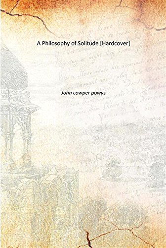 9789333609616: A Philosophy of Solitude 1933 [Hardcover]