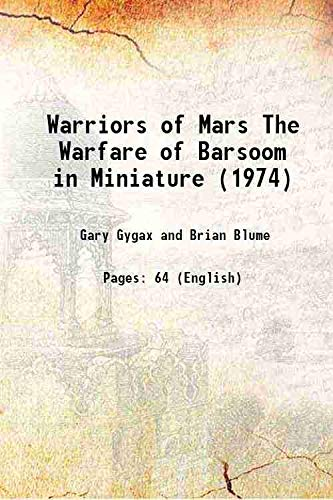 9789333612241: Warriors of Mars The Warfare of Barsoom in Miniature (1974) [Hardcover]