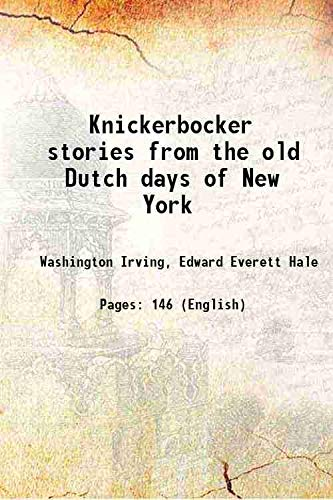 9789333612302: Knickerbocker stories from the old Dutch days of New York 1897 [Hardcover]