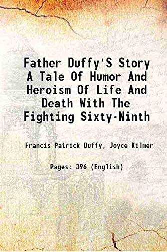 Father Duffy'S Story A Tale Of Humor: Francis Patrick Duffy,