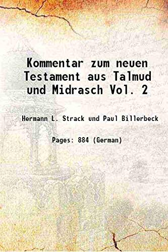 Kommentar zum neuen Testament aus Talmud und: Hermann L. Strack