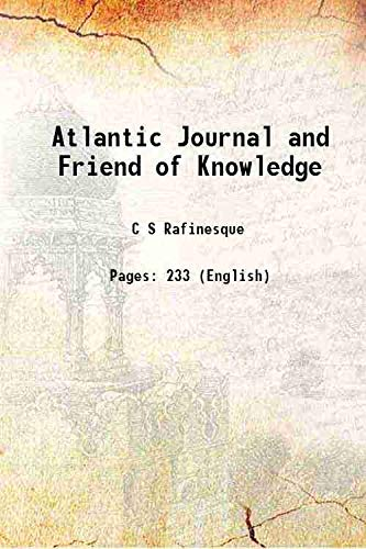 9789333615532: Atlantic Journal and Friend of Knowledge 1833 [Hardcover]