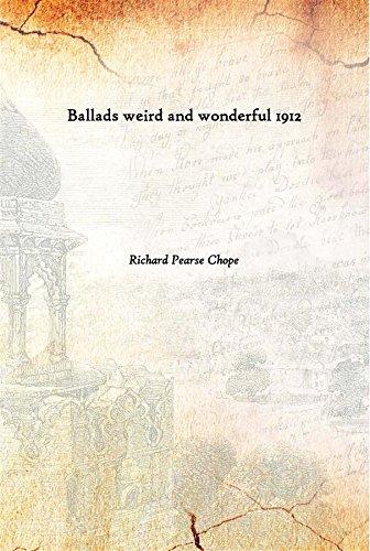 9789333616195: Ballads weird and wonderful 1912 [Hardcover]