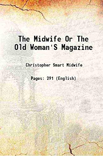 9789333617000: The midwife or The old woman's magazine 1751 [Hardcover]